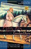 Chute, Carolyn: Merry Men