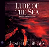 Rachel Carson: Lure of the Sea: Writings and Photographs (Wilderness Experience)