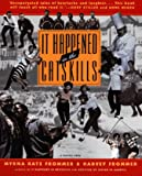 Frommer, Myrna Katz: It Happened in the Catskills: An Oral History in the Words of Busboys, Bellhops, Guests, Proprietors, Comedians, Agents, and Others Who Lived It