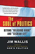 The Soul of Politics: Beyond Religious&hellip;