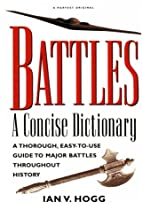 Battles:: A Concise Dictionary by Ian V.…