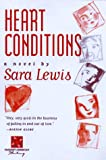Lewis, Sara: Heart Conditions