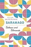 Jose Saramago: Baltasar and Blimunda
