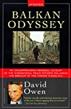 Owen, David: Balkan Odyssey (Harvest Book)
