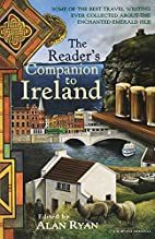 The Reader's Companion to Ireland by Alan…