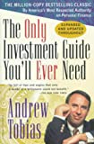 Tobias, Andrew: The Only Investment Guide You&#39;ll Ever Need