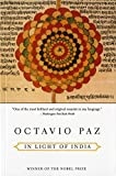 Paz, Octavio: In Light of India