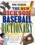 Dickson, Paul: The New Dickson Baseball Dictionary