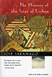 Jose Saramago: The History of the Siege of Lisbon