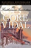 Vidal, Gore: The Smithsonian Institution