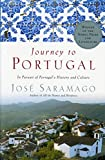 Saramago, Jose: Journey to Portugal: In Pursuit of Portugal's History and Culture