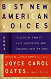 Oates, Joyce Carol: Best New American Voices 2003