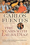 Fuentes, Carlos: The Years With Laura Diaz