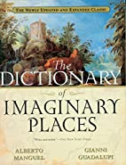 The Dictionary of Imaginary Places: The…