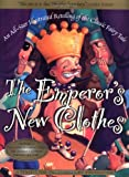 Starbright Foundation Staff: The Emperor&#39;s New Clothes : An All-Star Retelling of the Classic Fairy Tale
