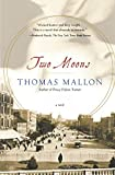 Mallon, Thomas: Two Moons