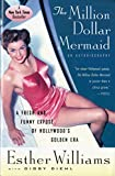 Williams, Esther: The Million Dollar Mermaid