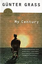 My Century by Gnter Grass