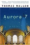 Mallon, Thomas: Aurora 7