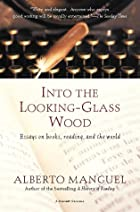 Into the Looking-Glass Wood: Essays on…