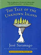 The Tale of the Unknown Island by José…