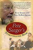 Seeger, Pete: Pete Seeger's Storytelling Book