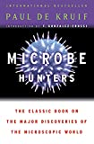 De Kruif, P.: Microbe Hunters