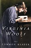 Woolf, Virginia: Common Reader: First Series, Annotated Edition
