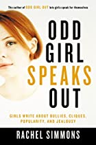 Odd Girl Speaks Out: Girls Write about…