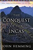 Hemming, John: The Conquest of the Incas