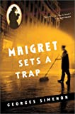 Simenon, Georges: Maigret Sets a Trap