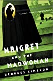 Simenon, Georges: Maigret and the Madwoman