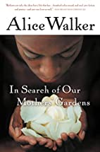 In Search of Our Mothers' Gardens:…