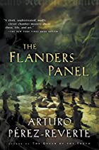 The Flanders Panel by Arturo Perez-Reverte