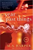 Harper, M. A.: The Year of Past Things : A New Orleans Ghost Story