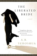 The Liberated Bride by A. B. Yehoshua