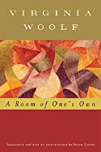 A Room of One's Own (Annotated) by…