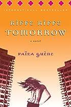 Kiffe Kiffe Tomorrow by Faïza Guène