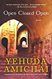 Amichai, Yehuda: Open Closed Open