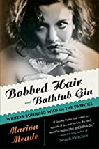 Bobbed Hair and Bathtub Gin: Writers Running…