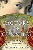 Stockley, Philippa: A Factory Of Cunning