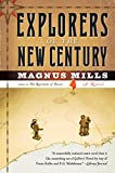 Magnus Mills: Explorers of the New Century