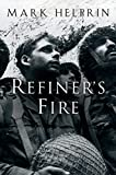 Helprin, Mark: Refiner's Fire