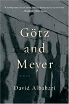 Götz and Meyer by David Albahari