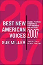 Best New American Voices 2007 by John Kulka