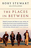 Stewart, Rory: The Places in Between