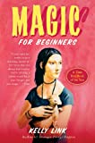 Link, Kelly: Magic for Beginners