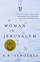 A Woman in Jerusalem by A. B. Yehoshua