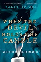 When the Devil Holds the Candle by Karin…