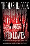 Cook, Thomas H.: Red Leaves
